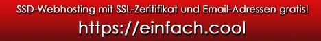 https://einfach.cool - SSD-Webhosting mit SSL-Zeritifikat und Email-Adressen gratis!